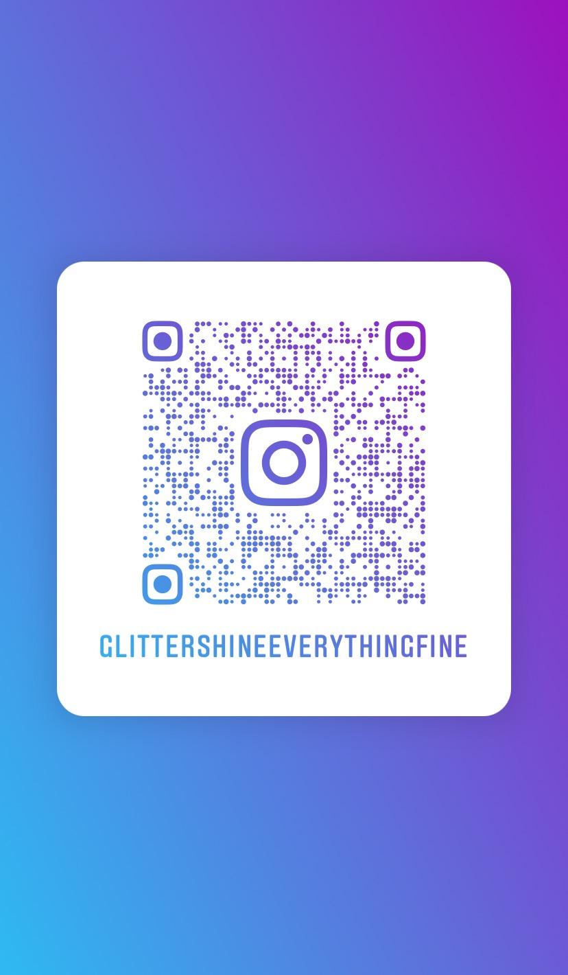 Glitter Shine & Everything Fine